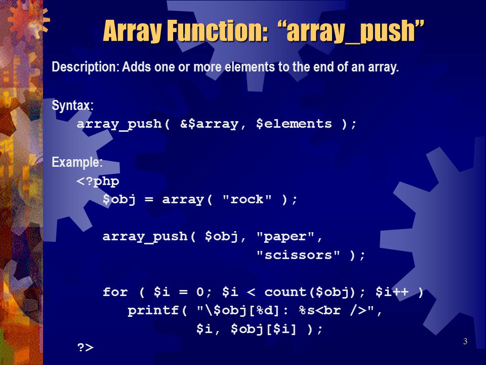 Description: Adds one or more elements to the end of an array.