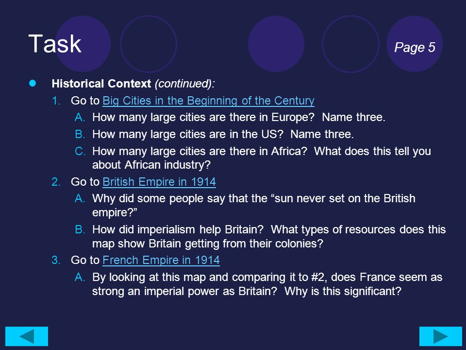 Task Page 5 Historical Context (continued): 1.Go to Big Cities in the Beginning of the CenturyBig Cities in the Beginning of the Century A.How many large cities are there in Europe.