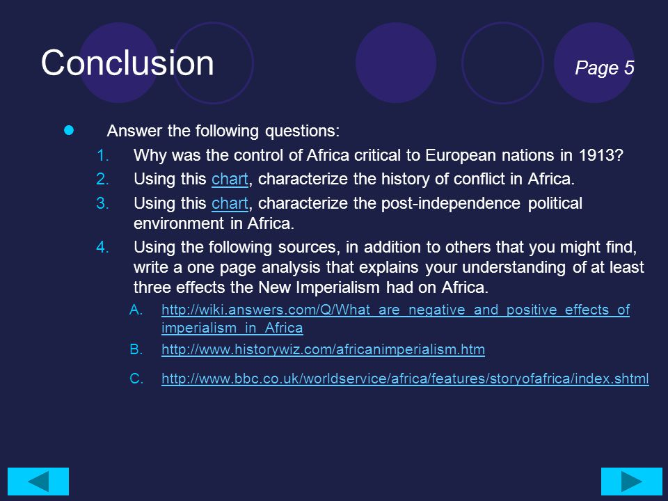 Conclusion Page 5 Answer the following questions: 1.Why was the control of Africa critical to European nations in 1913.