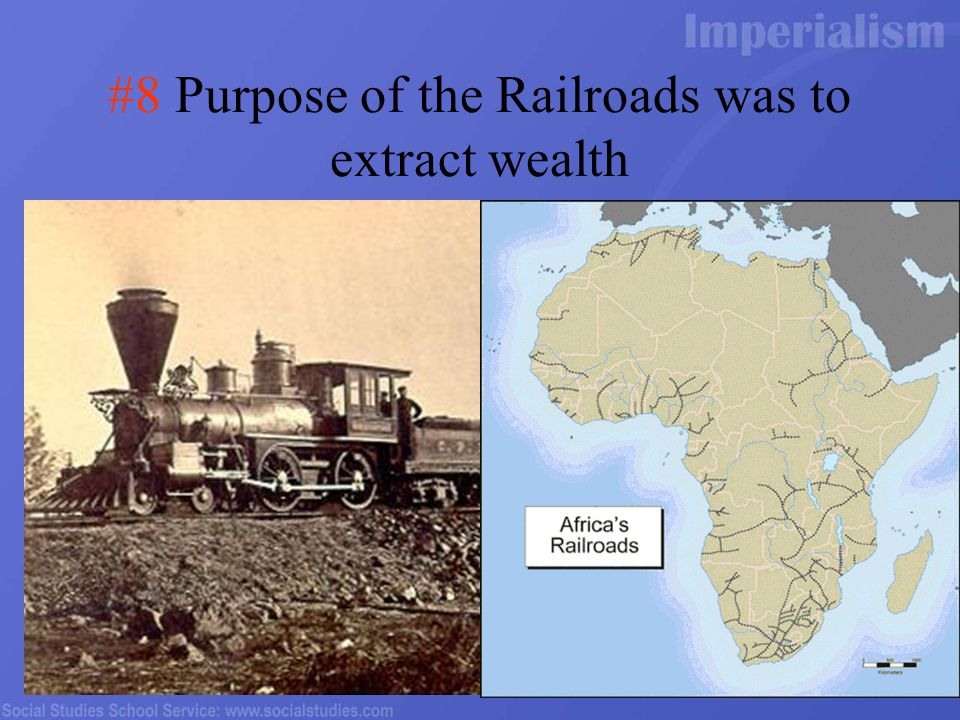 #8 Purpose of the Railroads was to extract wealth