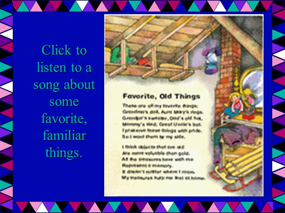 Click to listen to a song about some favorite, familiar things.