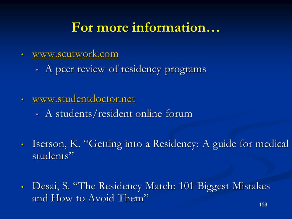 For more information… www.scutwork.com www.scutwork.com www.scutwork.com A peer review of residency programs A peer review of residency programs www.s