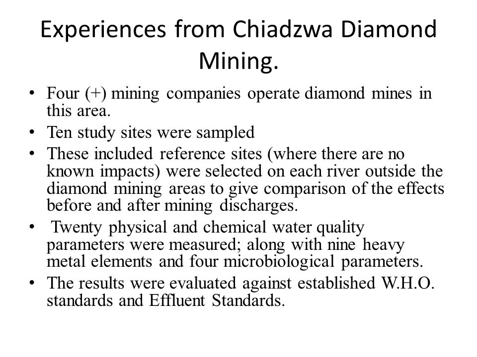 Experiences from Chiadzwa Diamond Mining.