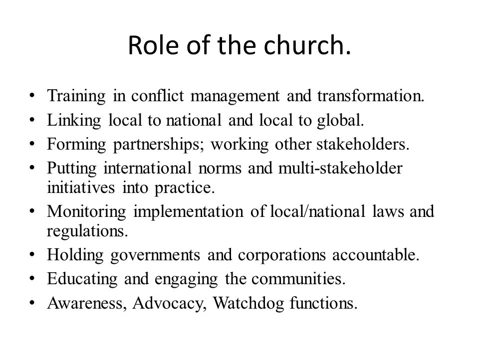 Role of the church. Training in conflict management and transformation.