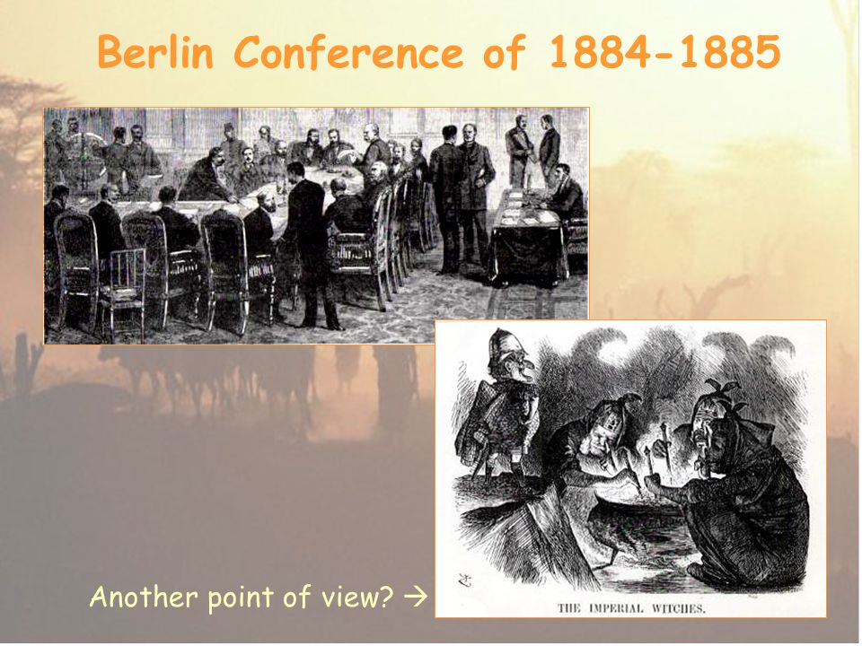 Berlin Conference of 1884-1885