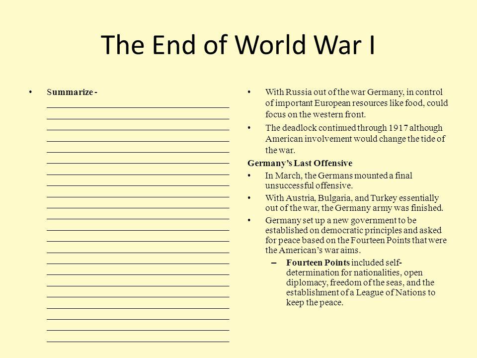 The End of World War I Summarize - _______________________________________ _______________________________________ ___________________________________