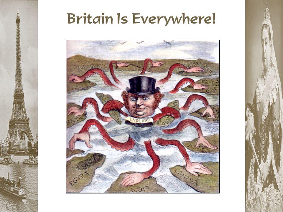 Britain Is Everywhere!