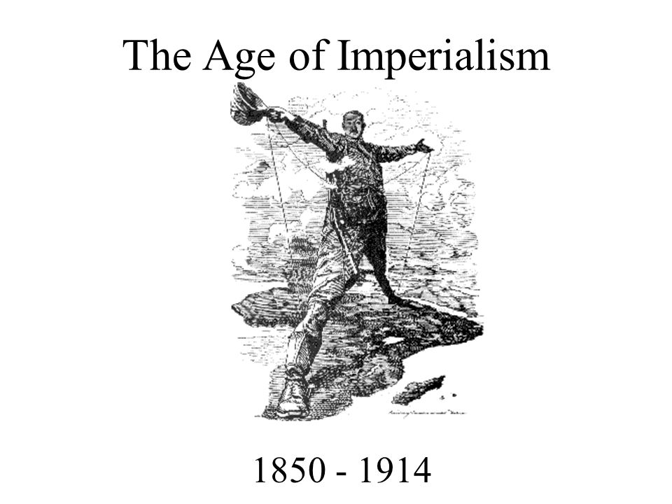 Important Questions How is the Age of Imperialism a logical next step after the Industrial Revolution.