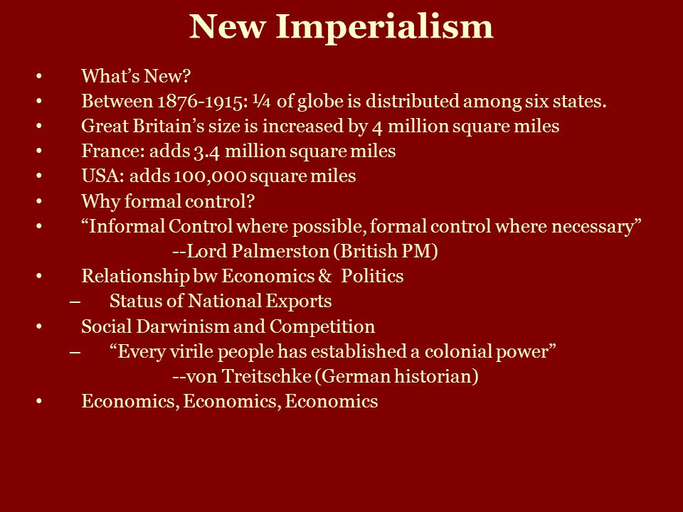 New Imperialism What's New. Between 1876-1915: ¼ of globe is distributed among six states.