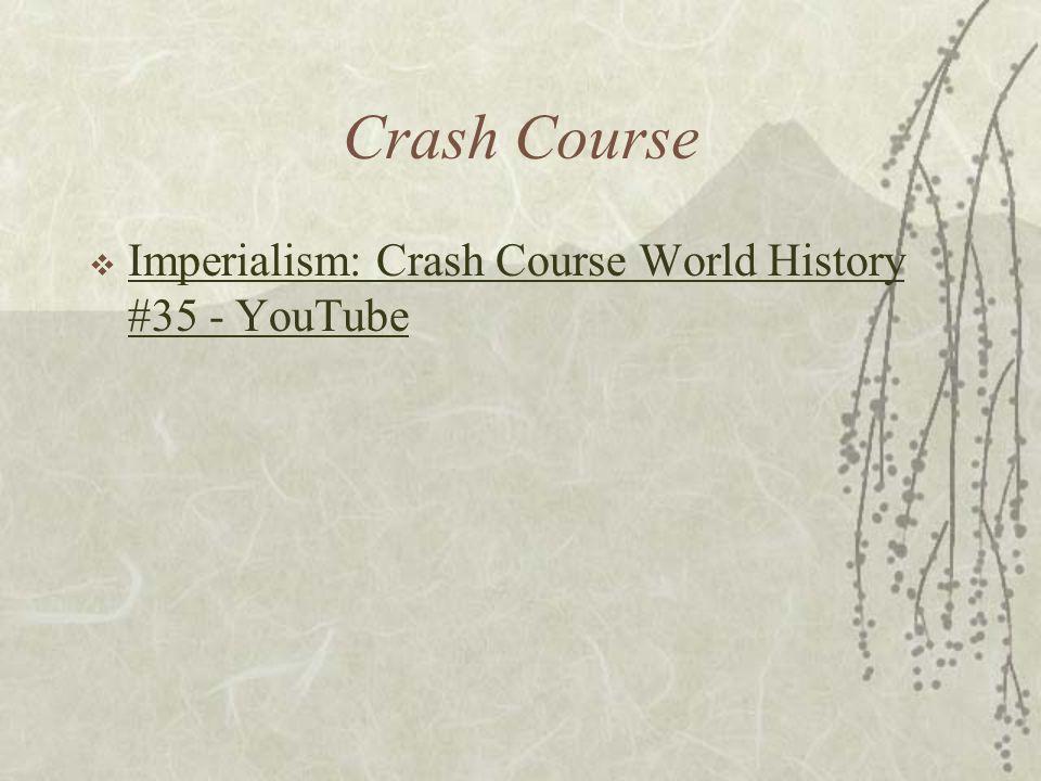 Crash Course  Imperialism: Crash Course World History #35 - YouTube Imperialism: Crash Course World History #35 - YouTube