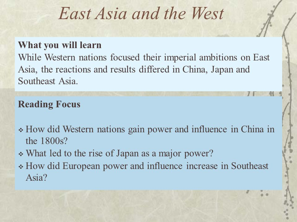 Reading Focus  How did Western nations gain power and influence in China in the 1800s.