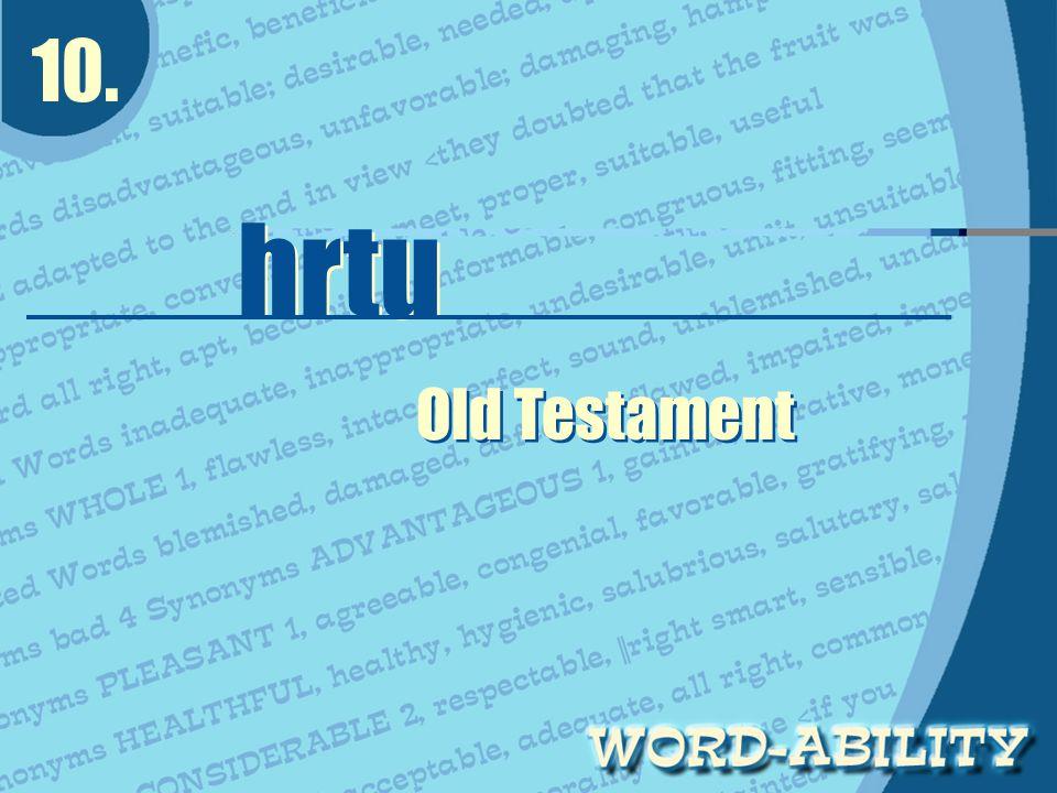 10. hrtu hrtu Old Testament