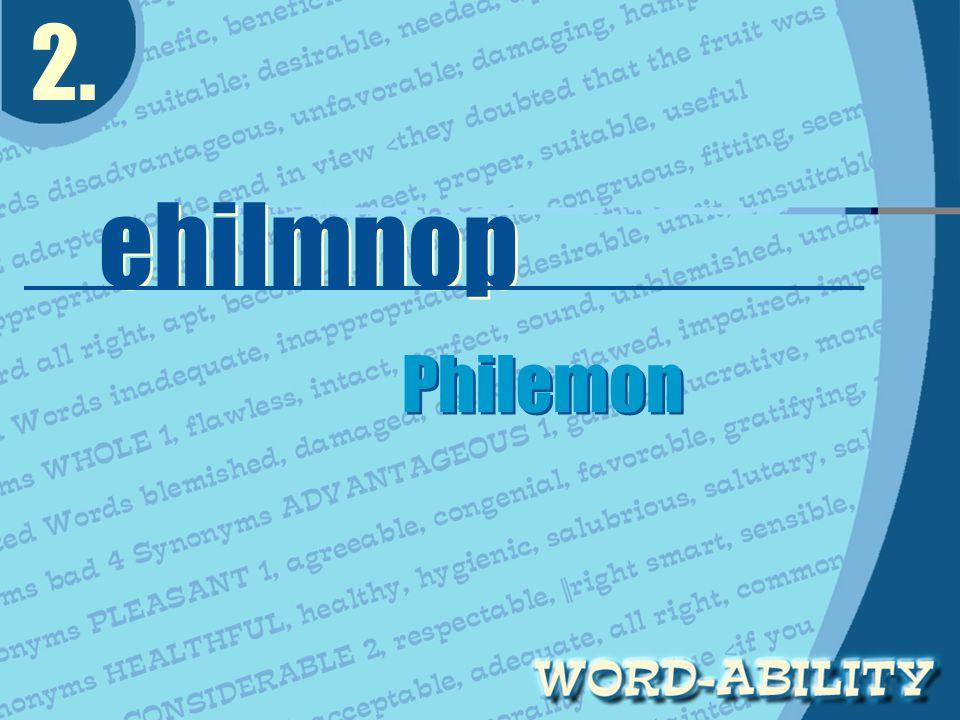 2. ehilmnop Philemon Philemon