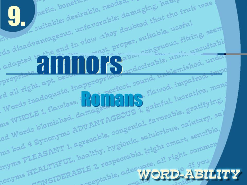 9. amnors Romans Romans