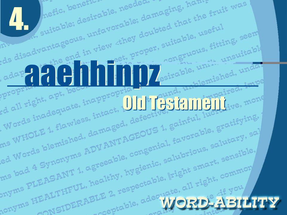 4. aaehhinpz aaehhinpz Old Testament