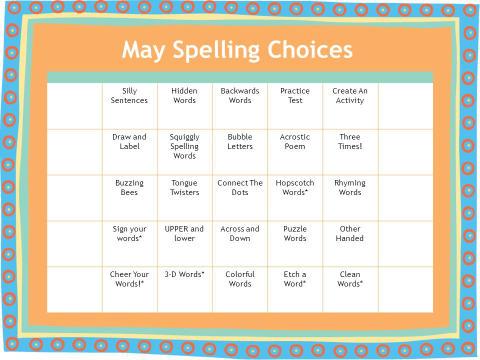 May Spelling Choices Silly Sentences Hidden Words Backwards Words Practice Test Create An Activity Draw and Label Squiggly Spelling Words Bubble Lette