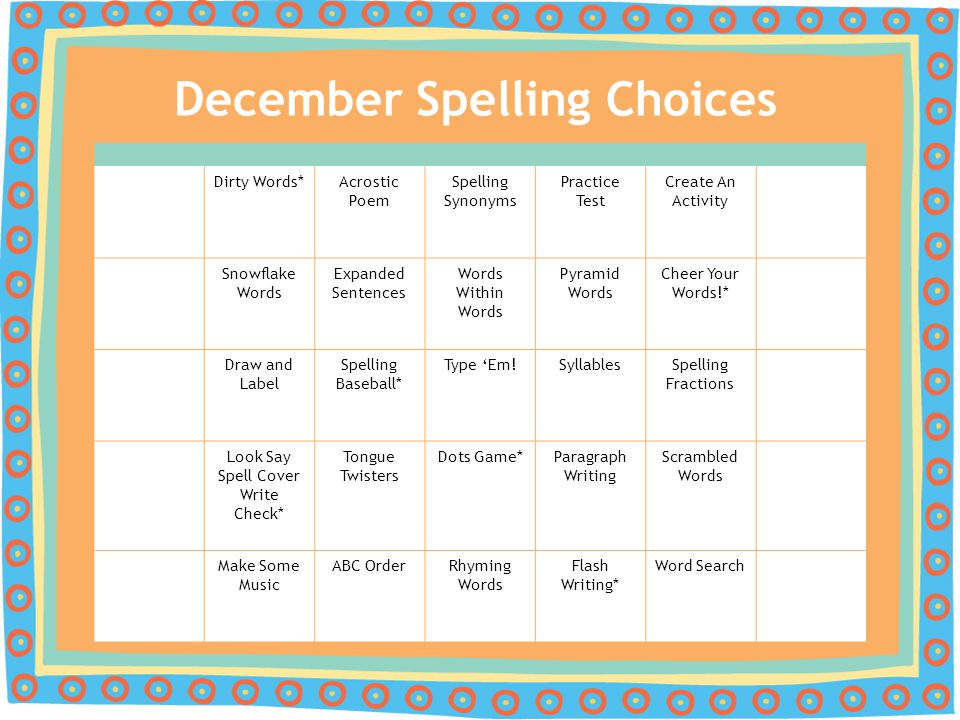 December Spelling Choices Dirty Words*Acrostic Poem Spelling Synonyms Practice Test Create An Activity Snowflake Words Expanded Sentences Words Within