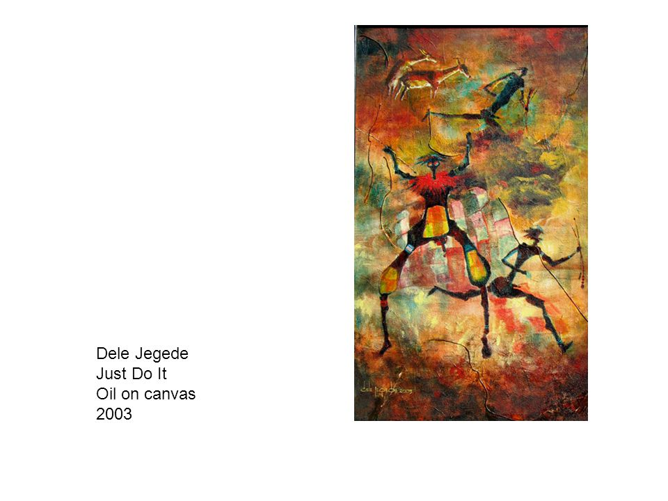 Dele Jegede Just Do It Oil on canvas 2003