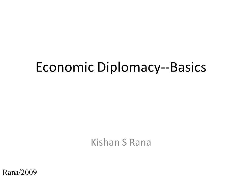 Economic Diplomacy--Basics Kishan S Rana Rana/2009