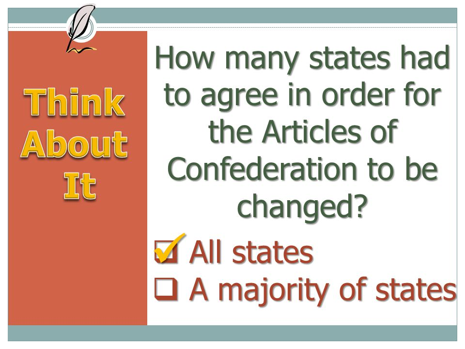 How many states had to agree in order for the Articles of Confederation to be changed.
