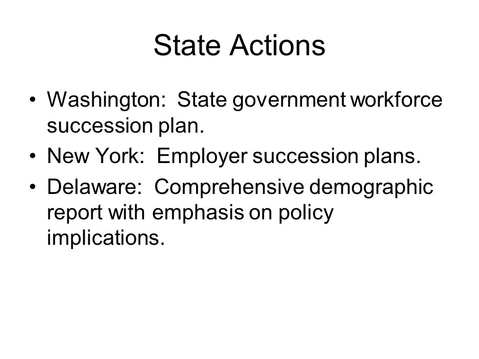 State Actions Washington: State government workforce succession plan.