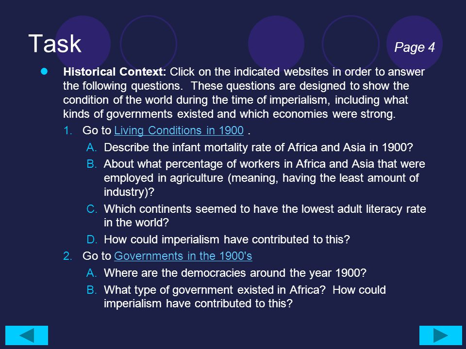 Task Page 4 Historical Context: Click on the indicated websites in order to answer the following questions. These questions are designed to show the c