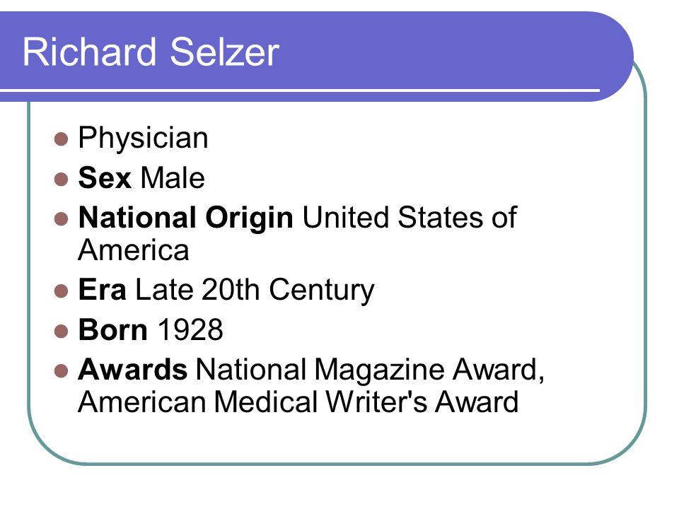 Physician Sex Male National Origin United States of America Era Late 20th Century Born 1928 Awards National Magazine Award, American Medical Writer's