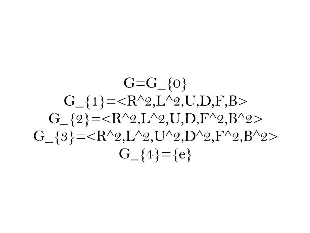 G=G_{0} G_{1}= G_{2}= G_{3}= G_{4}={e}