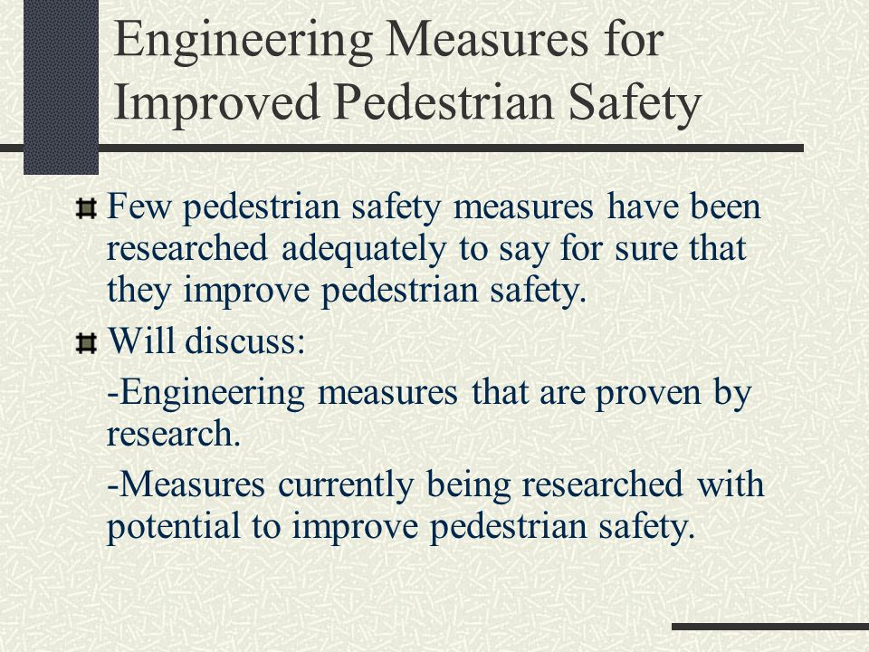 Conclusion The effectiveness of each measure will vary from site to site.