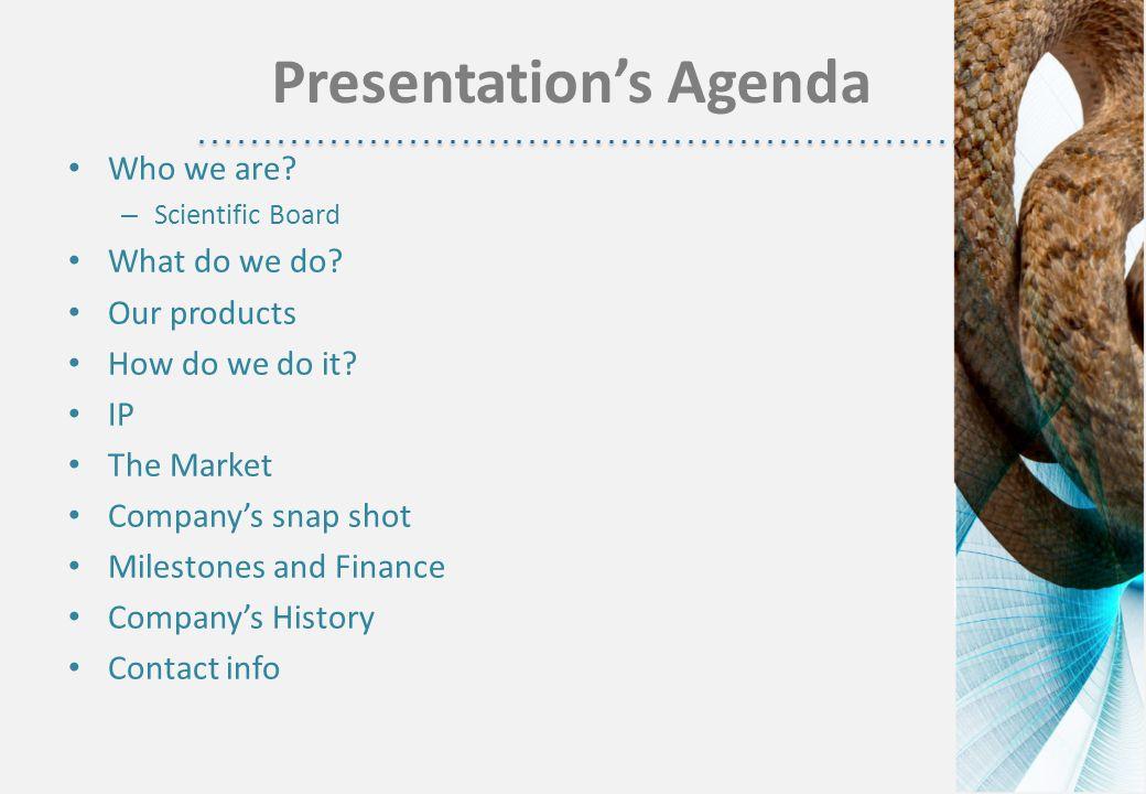 Presentation's Agenda Who we are. – Scientific Board What do we do.