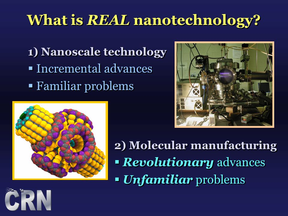 1) Nanoscale technology  Incremental advances  Familiar problems 1) Nanoscale technology  Incremental advances  Familiar problems 2) Molecular man