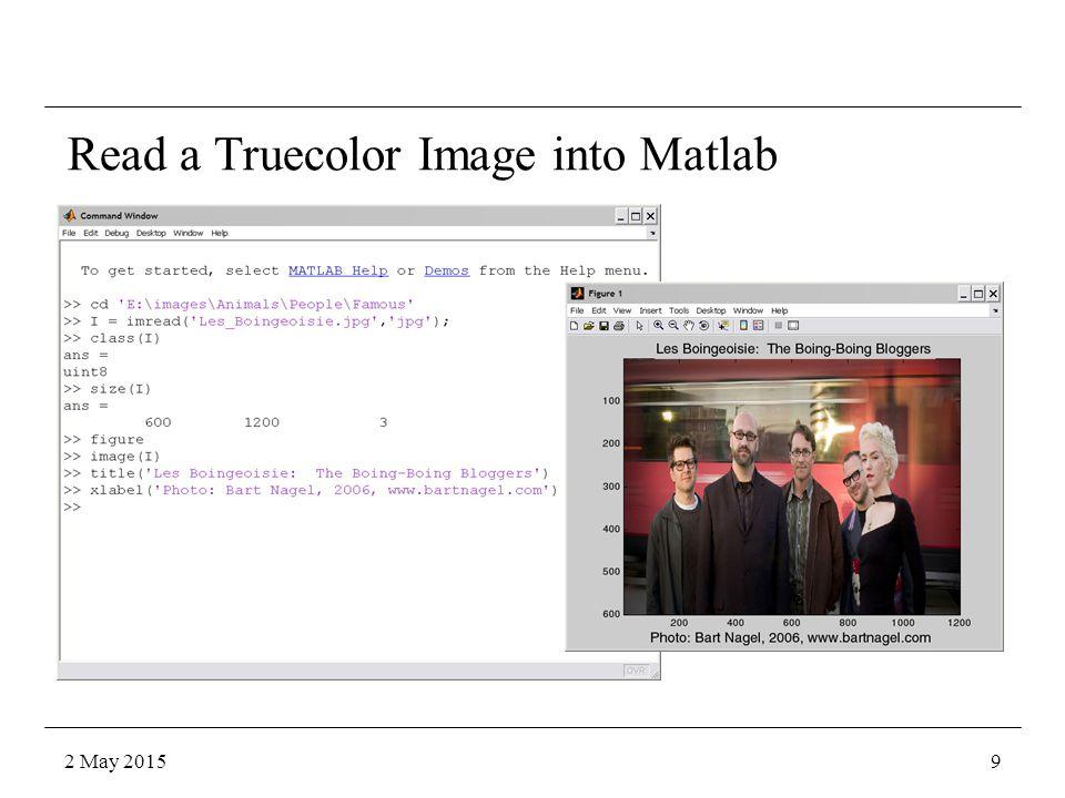 Read a Truecolor Image into Matlab 2 May 201510