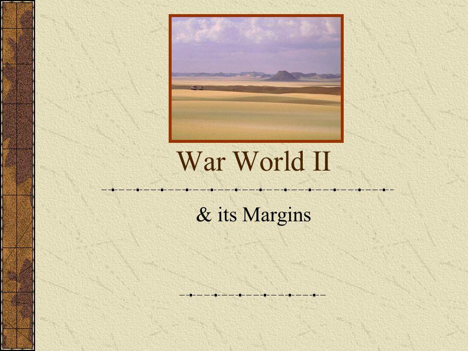 War World II & its Margins