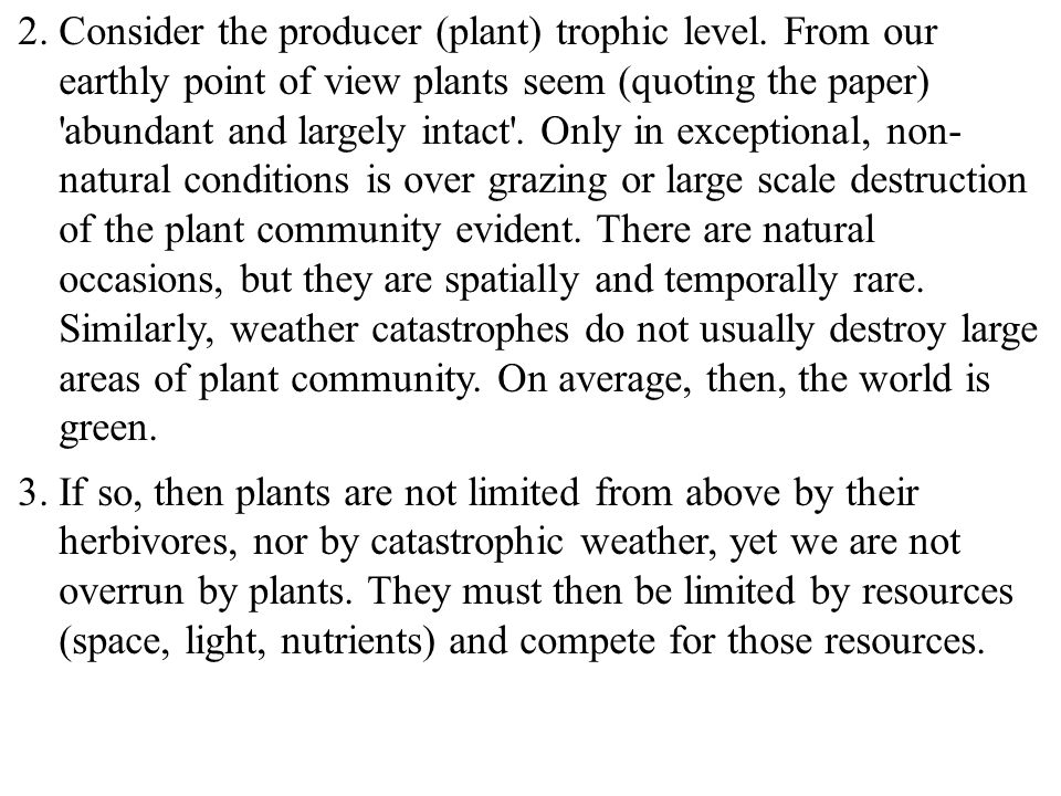 2.Consider the producer (plant) trophic level.