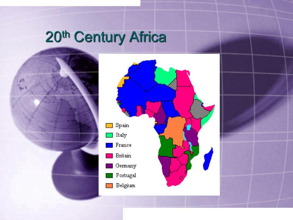 20 th Century Africa