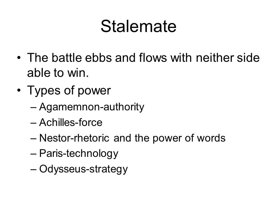 Stalemate The battle ebbs and flows with neither side able to win.