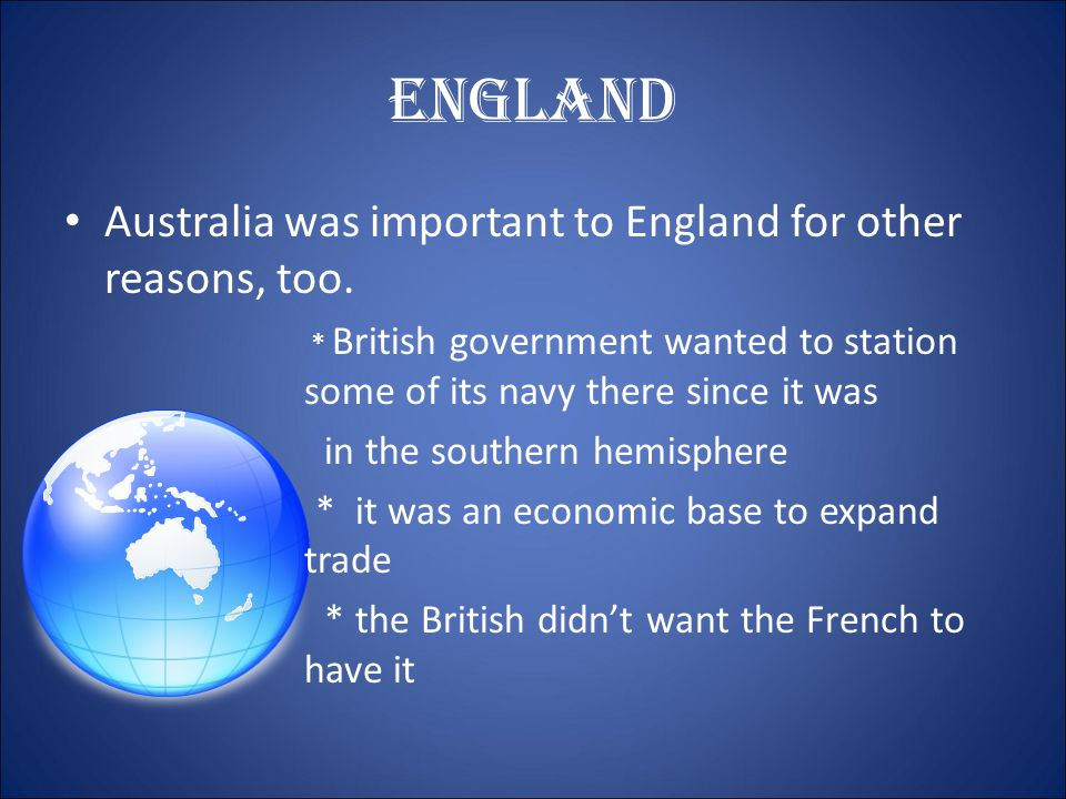 England In Australia, the newcomers were prisoners sent there by the English court system.