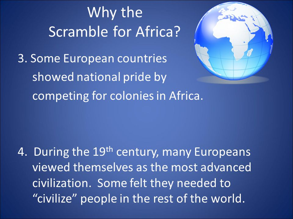 Why the Scramble for Africa. 1.