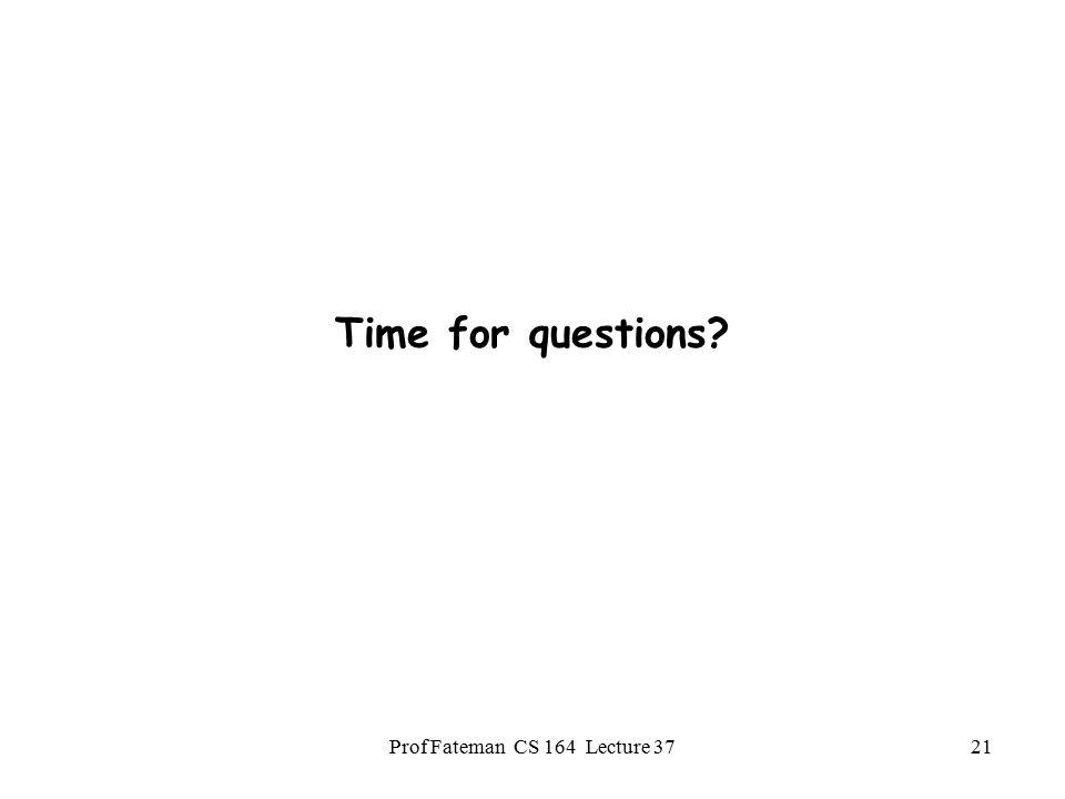 Prof Fateman CS 164 Lecture 3720