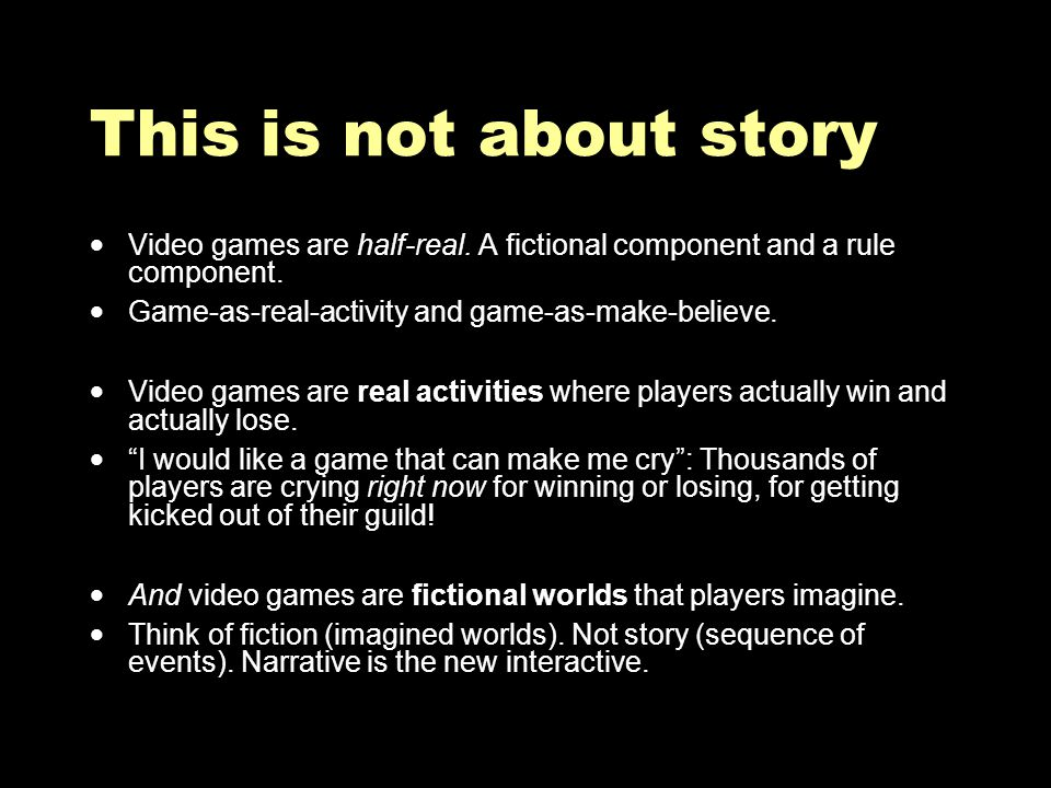 Conclusions No goals / optional goals / multiple playing styles / expressive play How to: Vocabulary, syntax, resistance, familiarity.