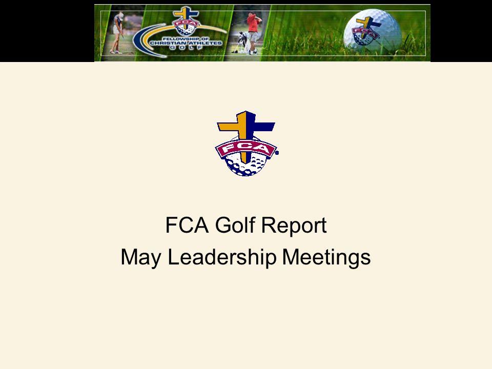 FCA Golf Report May Leadership Meetings