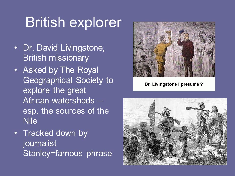 British explorer Dr.