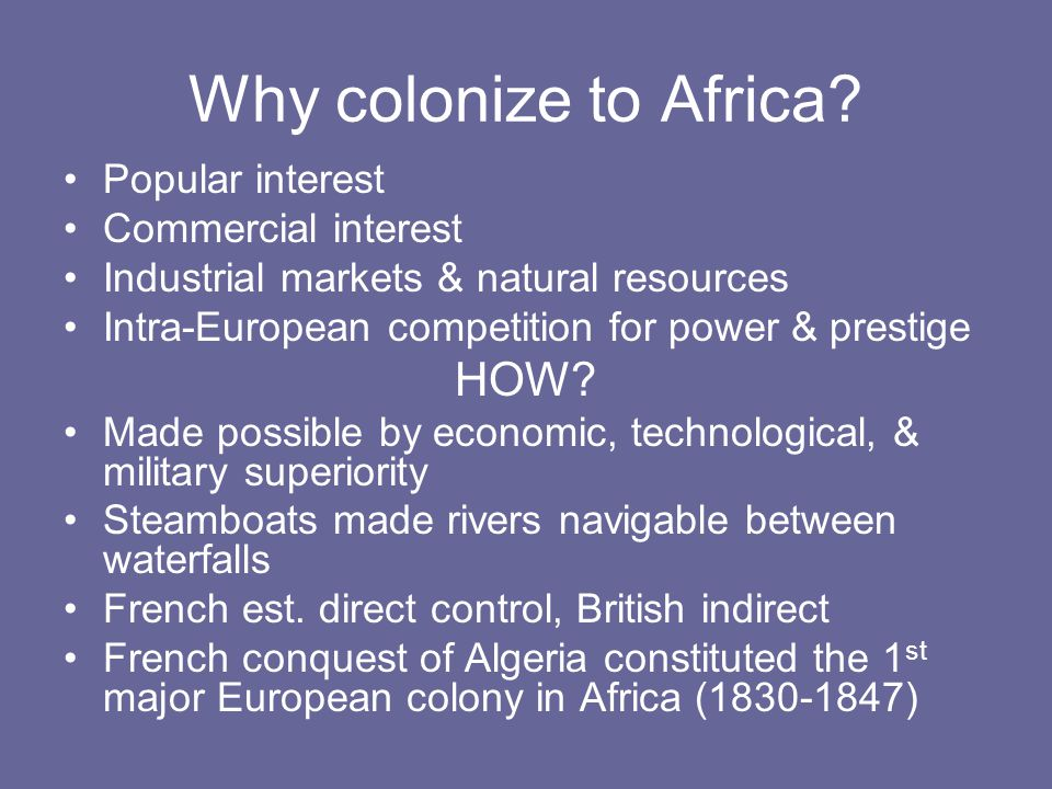 Why colonize to Africa.