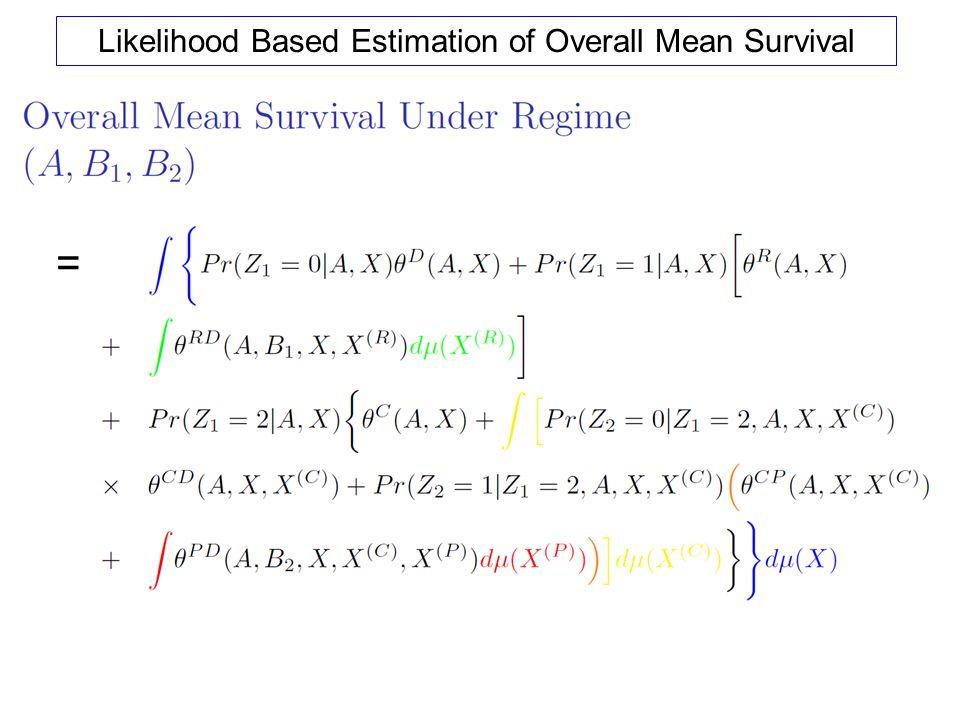 Likelihood Based Estimation of Overall Mean Survival =