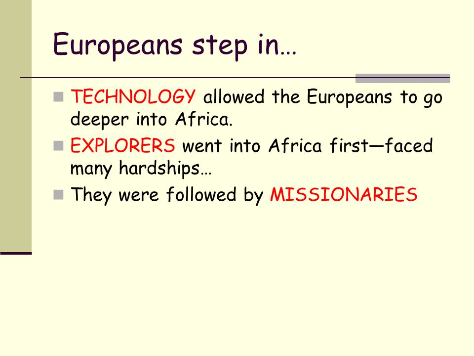 The Scramble for Africa Belgium started to explore and make trade agreements with African leaders.