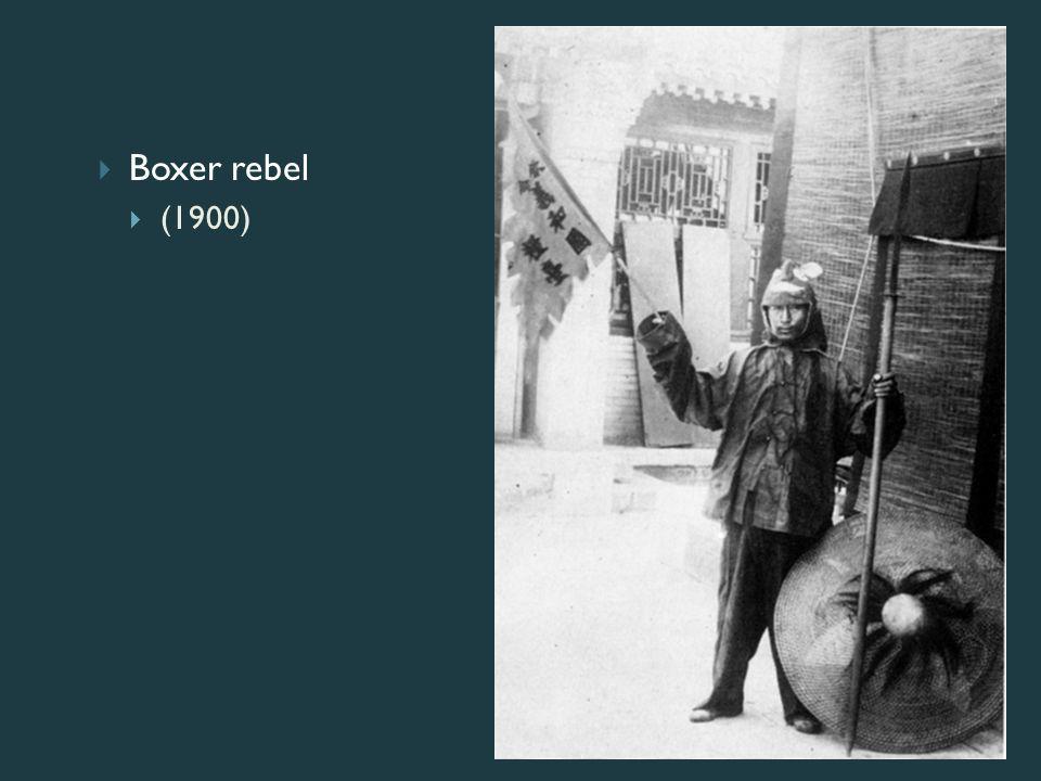  Boxer rebel  (1900)