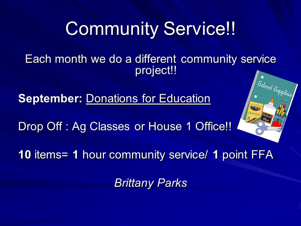 Community Service!. Each month we do a different community service project!.