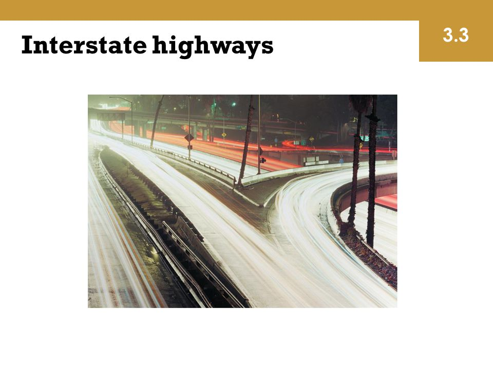 Interstate highways 3.3