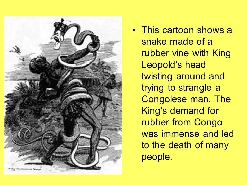 This cartoon shows a snake made of a rubber vine with King Leopold s head twisting around and trying to strangle a Congolese man.