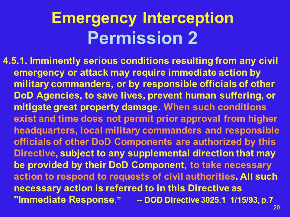 20 Emergency Interception Permission 2 4.5.1.